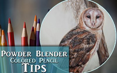 Tips for Blending Colored Pencil with Powder Blender