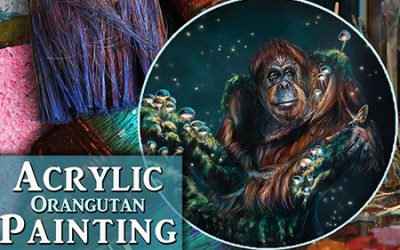 Orangutan in Acrylics – Tips for layering paint