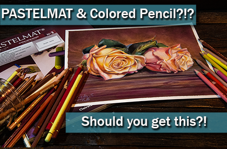 Is Pastelmat good for Colored Pencil?