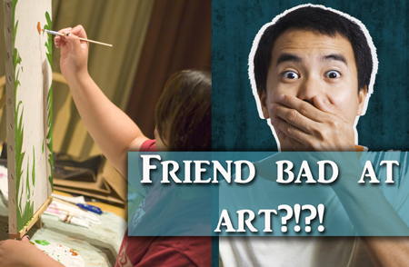 What to do When Your Friend is Bad at Art