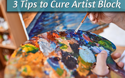 3 Tips to Cure Artist Block