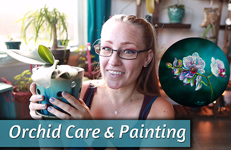 How I keep my Orchids Alive & Acrylic Orchid Painting