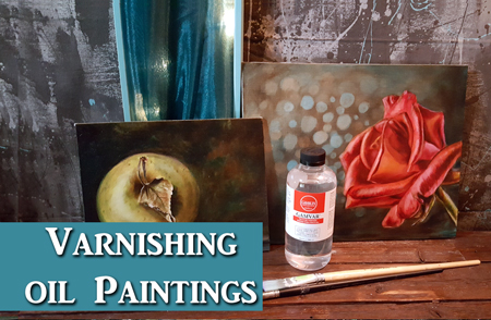 How I varnish my oil paintings